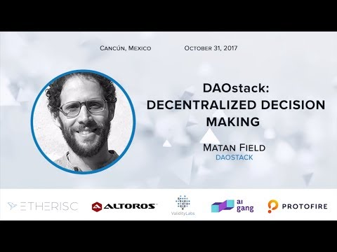 D1Conf | Keynote | Decentralized Decision Making with Matan Field, DAOstack