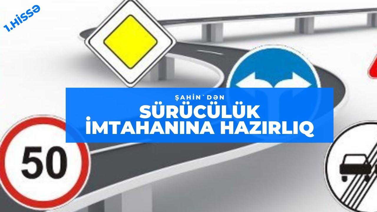 |Sürücülük Vəsiqəsini Özün Al!|1.Hissə|ÜMUMİ MƏLUMATLAR-1