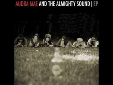 Audra Mae - Ne'er Do Wells