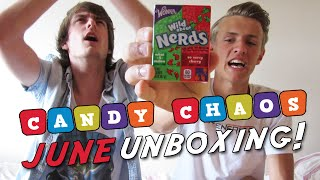 Candy Chaos - JUNE UNBOXING! (With Dan)