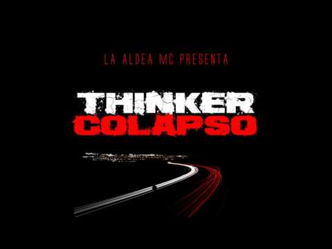 THINKER - COLAPSO(RAP MEXICO LATINO)(ATLIXCO PUEBLA 2017)