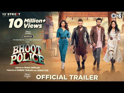 Bhoot Police - Trailer   Saif Ali Khan   Arjun Kapoor   Jacqueline Fernandez   Yami Gautam