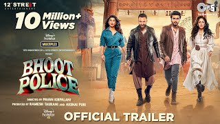 Download Bhoot Police - Trailer | Saif Ali Khan | Arjun Kapoor | Jacqueline Fernandez | Yami Gautam