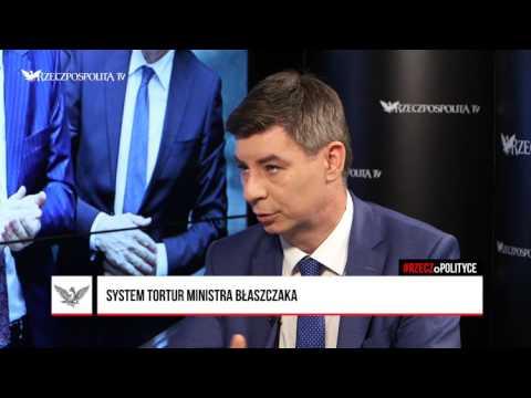 #RZECZoPOLITYCE: Jan Grabiec - System tortur ministra Błaszczaka