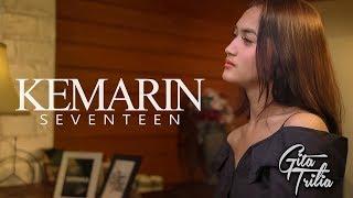 Download KEMARIN - SEVENTEEN (Cover by Gita Trilia)