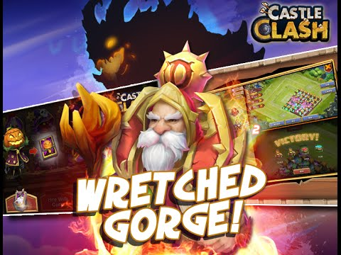 Castle Clash: Wretched Gorge Update! ▐ By DylanDoesGamesAndStuff ▐