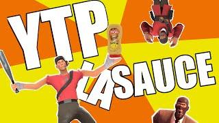 [YTP FR] TF2 : La Sauce