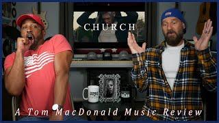 CHURCH, A Tom MacDonald Music Review