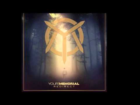 Your Memorial - ...Evidence Of Things Unseen