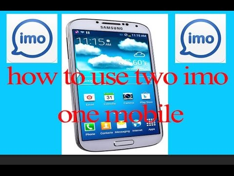 How To Use 2 Imo Apps In One smart phone Different Numbers