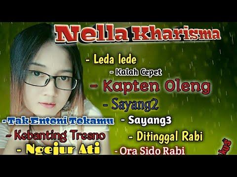 Nella Kharisma - Remukan Ati, Leda Lede, Kalah Cepet, Kapten Oleng...