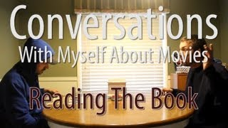 Conversations With Myself About Movies - Reading The Book