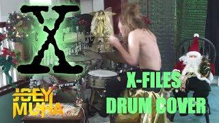 X Files Theme Song Drumming - JOEY MUHA