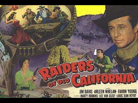 Raiders of Old California (1957) - Full Movie