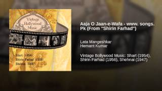 Aaja O Jaan-e-Wafa - www. songs. Pk (From