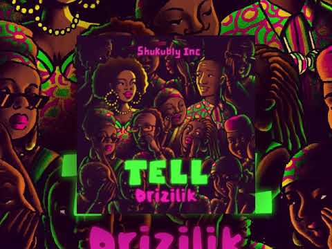 Drizilik - Tell (Official Audio)