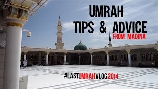UMRAH *TIPS & ADVICE* from MADINA  #LastUmrahVlog2014