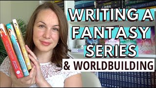 How to Write a Fantasy Series | What I've Learned on WORLDBUILDING | Part 3 | + 1 Year Publiversary!