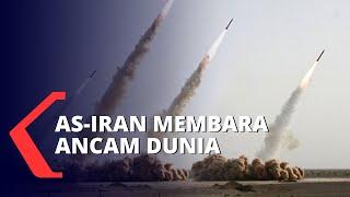 Konflik AS-Iran Membara, Ancam Keamanan Dunia