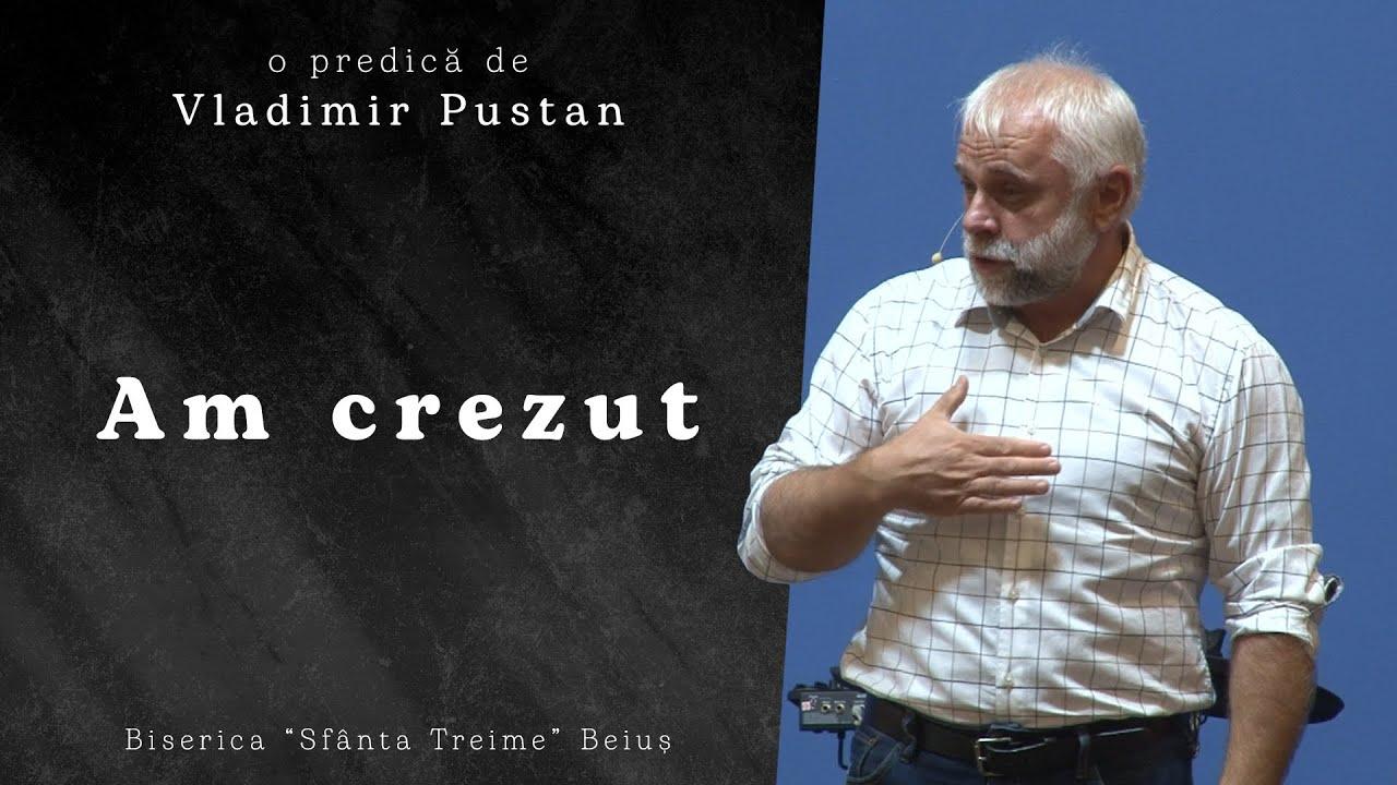 Vladimir Pustan | Am crezut | Ciresarii TV | 25-iulie-2021