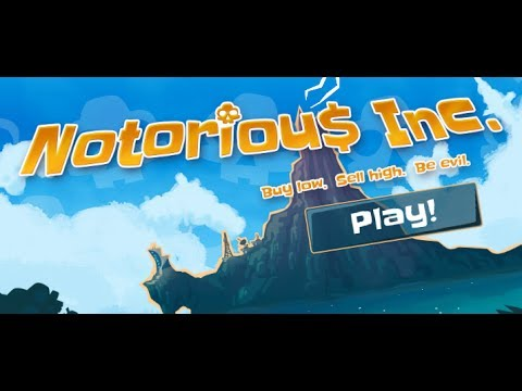 Notorious Inc Walkthrough
