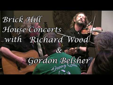 Brick Hill  House Concerts - Richard Wood & Gordon Belsher