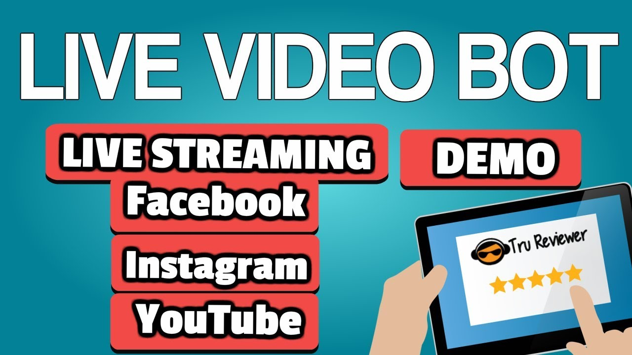 Live Video Bot Demo - Live Stream from Any Video- 50+ Mega Bonus Pack!