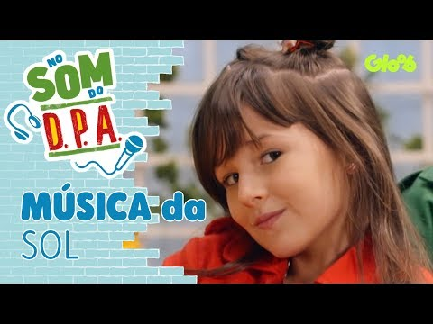 D.P.A.: Som da Sol | No Som do DPA | Gloob