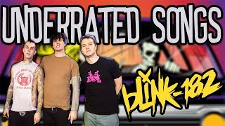 Blink 182's Most Underrated Songs (Part One)
