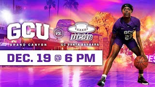 GCU Women's Basketball vs UC Santa Barbara December 19, 2019
