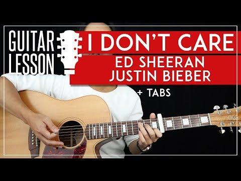 I Don't Care Guitar Tutorial Ed Sheeran Justin Bieber Guitar Lesson 🎸|Chords + Fingerpicking + TAB|