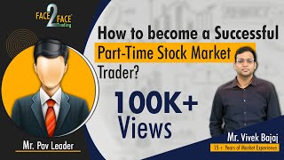How to become a Successful Part-Time Stock Market Trader?