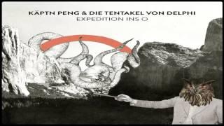 Käptn Peng & Die Tentakel von Delphi - Omega Peng