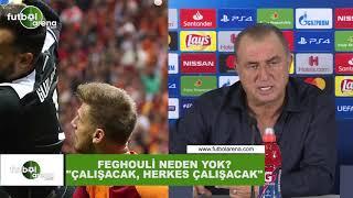 """Fatih Terim'den Feghouli sorusuna cevap! """"Çalışacak, herkes çalışacak"""""""