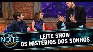 The Noite (21/08/14) - Leite Show: Mistérios dos Sonhos
