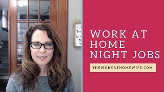 Work from Home Night Jobs