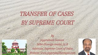 admin/ajax/Transfer of cases by Supreme Court