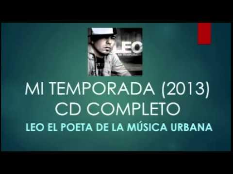 Leo El Poeta - Mi Temporada (CD COMPLETO - 2013)