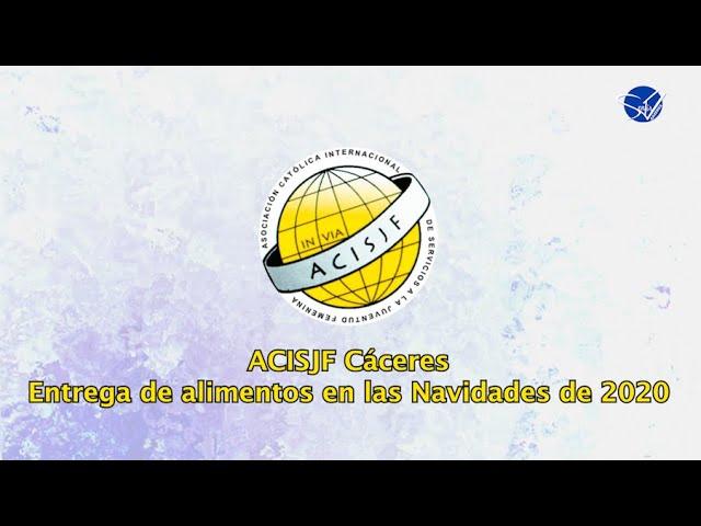 ACISJF Cáceres - Entrega de Alimentos en las Navidades de 2020