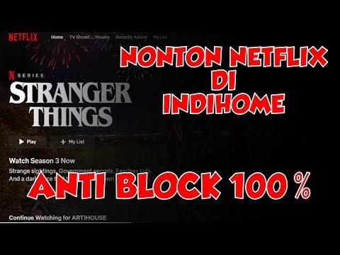 Cara Nonton Netflix Di Jaringan Indihome 2019 100% Berhasil