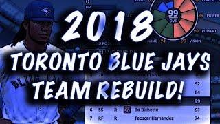 REBUILDING THE 2018 TORONTO BLUE JAYS! MLB THE SHOW 18 FRANCHISE EP.1