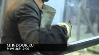 Изготовление металлических дверей в компании Мир Дверей(, 2015-11-09T13:26:48.000Z)