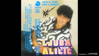 Ljuba Alicic - Placite sa mnom jesenje kise - (Audio 1988)