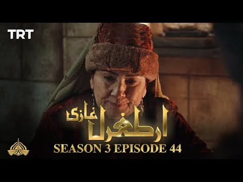 Ertugrul Ghazi Urdu | Episode 44| Season 3
