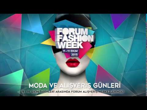 Forum Fashion Week başlıyor!