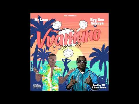Mr Lean - Vvamuno feat. Byg Ben Sukuya (Official Audio)