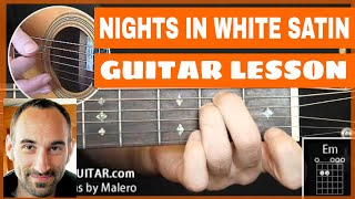 Nights In White Satin Guitar Lesson - part 1 of 8