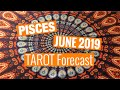 PISCES Tarot Forecast - Listen To Your Intuition - JUNE 2019