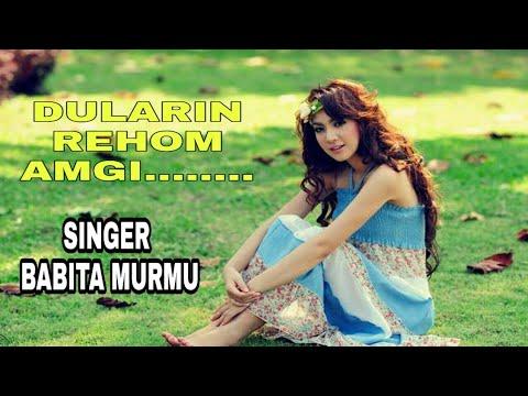 DULARIN REHOM AMGI // SINGER BABITA MURMU // NEW SANTHALI VIDEO SONG //