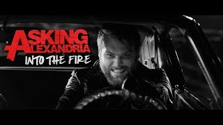Asking Alexandria Into The Fire Official Music Audio